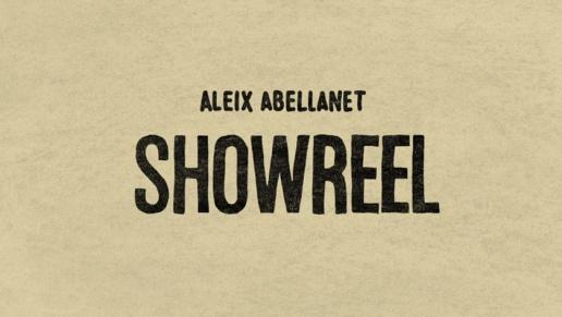 Aleix Abellanet Showreel